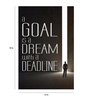 Crude Area Paper 12 x 18 Inch a Goal is a Dream Unframed Poster