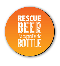 Seven Rays Orange Fibre Board Rescue The Beer Orange Fridge Magnet
